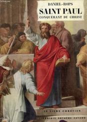 Saint Paul. Conquerant Du Christ. Le Livre Chretien N°1. - Couverture - Format classique