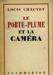 Le Porte-Plume Et La Camera. - Couverture - Format classique