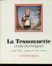 La Tessounette - Conte Du Perigord - Couverture - Format classique