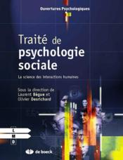 Vente  Traité de psychologie sociale ; la science des interactions humaines  - Laurent Begue - Olivier Desrichard