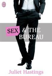 Sex and the bureau - Couverture - Format classique