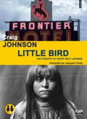 Little bird  - Craig Johnson