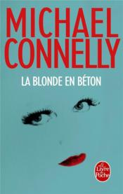 Vente  La blonde en béton  - Michael Connelly