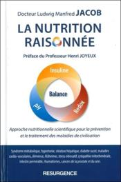 Vente  La nutrition raisonnée ; approche nutritionnelle scientifique  - Ludwig Manfred Jacob