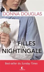 Vente  Nightingale t.1 ; les filles du Nightingale  - Donna Douglas