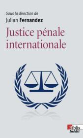 Vente  La justice pénale internationale  - Julian Fernandez