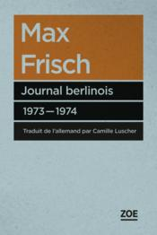 Vente  Journal berlinois 1973-1974  - Max Frisch