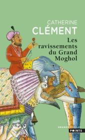 Vente  Les ravissements du grand moghol  - Catherine Clement