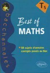 Best of mathématiques ; 28 sujets d'annales corrigés posés au Bac - Intérieur - Format classique