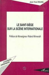 Le saint-siège sur la scène internationale - Intérieur - Format classique