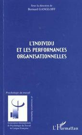 L'Individu Et Les Performances Organisationnelles - Intérieur - Format classique