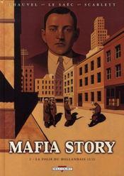 Mafia story t.2 ; la folie du hollandais t.2 - Intérieur - Format classique