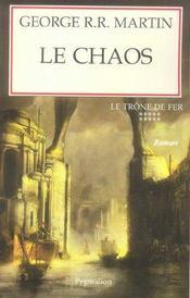 Le trône de fer t.10 ; le chaos - Intérieur - Format classique
