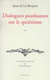 Dialogues posthumes sur le quiétisme - Intérieur - Format classique