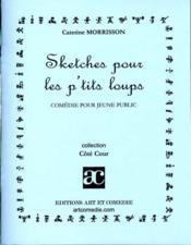 Sketches pour les p'tits loups - Couverture - Format classique