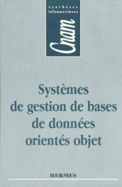 Systemes de gestion de bases de donnees orientes objet cnam syntheses informatiques - Couverture - Format classique
