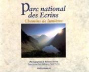 Le parc national des ecrins chemins de lumiere - Couverture - Format classique