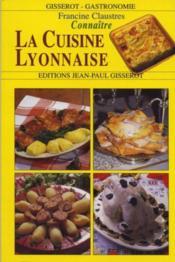 Connaître la cuisine lyonnaise - Couverture - Format classique
