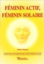 Féminin actif, féminin solaire - Couverture - Format classique