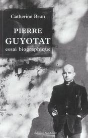 Pierre guyotat, essai biographique - Intérieur - Format classique