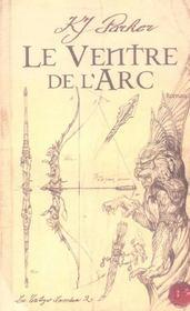 Le ventre de l'arc ; la trilogie loredan t.2 - Intérieur - Format classique