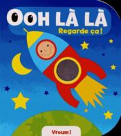 Ooh La La Regarde Ca ! ; Vroum ! - Couverture - Format classique