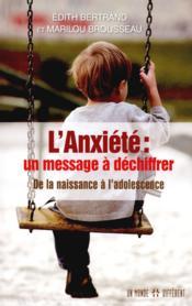 L'anxiete un message a dechiffrer - Couverture - Format classique