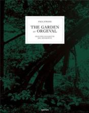 Paul Strand: The Garden At Orgeval /Anglais - Couverture - Format classique