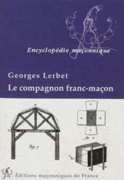 Le compagnon franc-macon - Couverture - Format classique