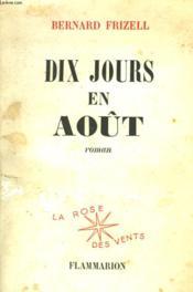 Dix Jours En Aout. ( Ten Days In August ). - Couverture - Format classique