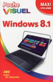 Vente livre :  Windows 8.1 maxi volume  - Paul Mcfedries