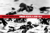 Vente  Magnum photos ; Omaha Beach 6 juin 1944  - Jean-David Morvan - Dominique Bertail