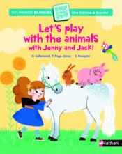 Vente  Jenny and Jack ; let's play with the animals  - Elsa Fouquier - Tamara Page-Jones - Orianne Lallemand