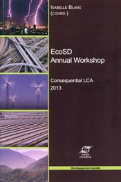Vente livre :  EcoSd annual workshop consequential lca 2013  - Isabelle Blanc