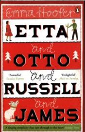 Vente  ETTA AND OTTO AND RUSSELL AND JAMES  - Emma Hooper