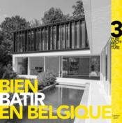 Bien batir en Belgique t.3  - At Home Publisher
