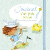 Journal d'un p'tit pirate  - Ingrid Chabbert - Claire Gaudriot