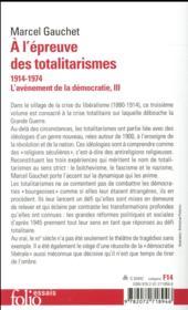 L'avènement de la démocratie t.3 ; à l'épreuve des totalitarismes, 1914-1974 - 4ème de couverture - Format classique