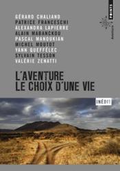 L'aventure, le choix d'une vie - Couverture - Format classique