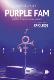 Purple fam ; l'histoire d'une addiction à Prince - Couverture - Format classique