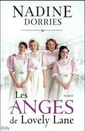 Les anges de Lovely Lane  - Nadine Dorries