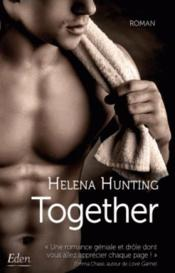 Vente livre :  Together  - Helena Hunting