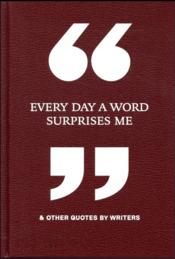Vente livre :  Every day a word surprises me  - Collectif