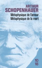 Metaphysique de l'amour metaphysique de la mort - Couverture - Format classique