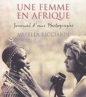 Une Femme En Afrique - Journal D'Une Photographe - Intérieur - Format classique