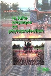 La lutte physique en phytoprotection - Intérieur - Format classique