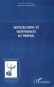 Satisfactions Et Souffrances Au Travail - Intérieur - Format classique