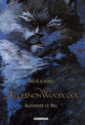 Algernon Woodcock t.5 ; Alisandre le bel - Intérieur - Format classique