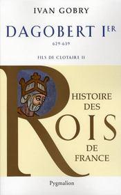 Dagobert Ier ; 629-639 ; fils de Clotaire II - Intérieur - Format classique