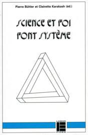 Science Et Foi Font Systeme - Couverture - Format classique